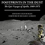 Footprints in the Dust: The Epic Voyages of Apollo, 1969-1975 (Unabridged)
