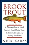 Brook Trout: A Thorough Look at North...