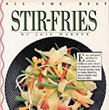All the Best Stir-Fries