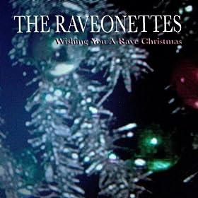 Wishing You A Rave Christmas (Amazon Exclusive Version)