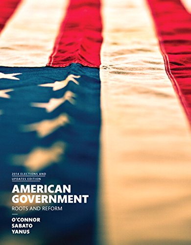American Government, 2014 Elections and Updates Edition (12th Edition)