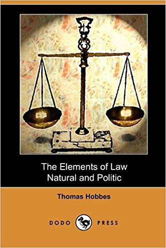 The Elements of Law, Natural and Politic (Dodo Press) (Oxford Worlds Classics)