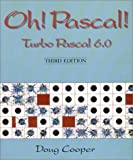 img - for Oh! PASCAL!: Turbo PASCAL 6.0 book / textbook / text book