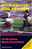 img - for The Accelerated Job Search book / textbook / text book