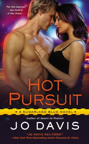 Hot Pursuit: A Sugarland Blue Novel by Jo Davis
