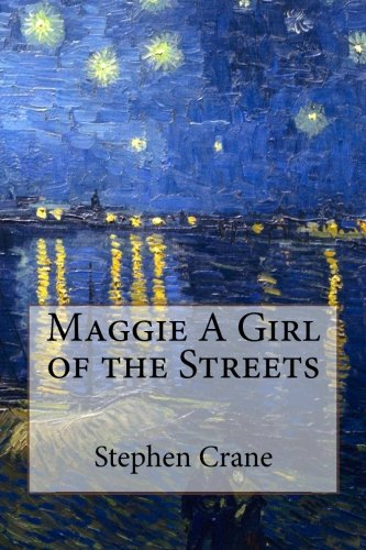 a victim of ideology stephen cranes maggie a girl of literary analysis of maggie a girl of the streets