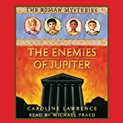 The Enemies of Jupiter: Roman Mysteries, Book 7 | [Caroline Lawrence]