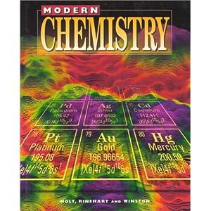 Modern Chemistry California: Student Edition 2007 RINEHART AND WINSTON HOLT