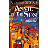 Anvil of the Sun (Cloak and Dagger, Bk 1)by Anne Lesley Groell