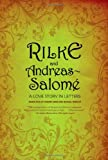 img - for Rilke and Andreas-Salom : A Love Story in Letters book / textbook / text book