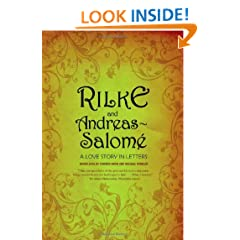 Rilke and Andreas-Salom�: A Love Story in Letters