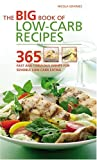 The Big Book of Low-Carb Recipes: 365 Fast and Fabulous Dishes for Sensible Low-Carb Eating Nicola Graimes