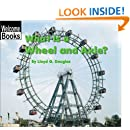 What Is a Wheel and Axle? (Welcome Books: Simple Machines)