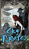 Sky Pirates: Book Three in The