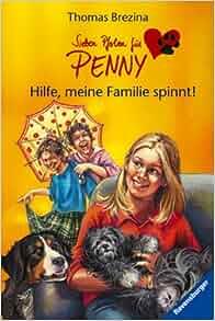 Sieben Pfoten für Penny 25. Hilfe, meine Familie spinnt!: Thomas