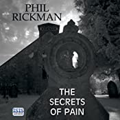 The Secrets of Pain: A Merrily Watkins Mystery, Book 11 | [Phil Rickman]