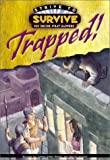 Trapped! (Strive to Survive)