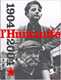 L' Humanité : 1904-2004