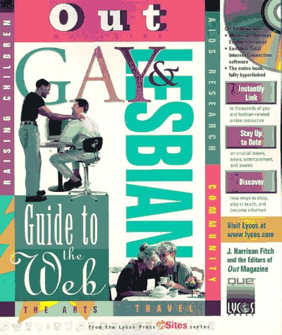 Out's Gay & Lesbian Guide to the Web (The Lycos Insites Series)