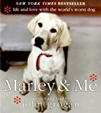 Marley  &  Me: Life and Love with the World