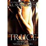 Truce (Neighbor from Hell) ~ R.L. Mathewson
