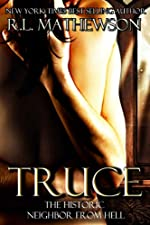 Truce (Neighbor from Hell Book 4)