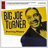 echange, troc Big Joe Turner - Feeling Happy