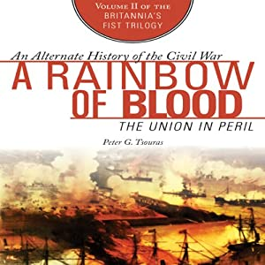 A Rainbow of Blood: The Union in Peril Audiobook