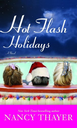 Hot Flash Holidays: A Novel