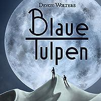 Blaue Tulpen Hörbuch