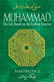 Muhammad: His Life Based on the Earliest Sources (1594771537) by Martin Lings