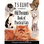 Book Review on Old Possum's Book of Practical Cats: Unabridged by T.S. Eliot