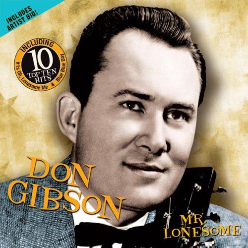 Don Gibson - Mr Lonesome - Zortam Music
