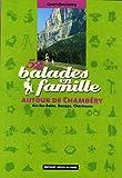echange, troc Geneviève Lecoq - 52 Balades en famille autour de Chambéry : Aix-les-Bains, Bauges, Chartreuse