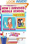 How I Survived Middle School #9: Caug...