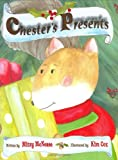 Chester's Presents