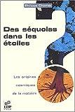 echange, troc Philippe Chomaz - Des séquoias dans les étoiles