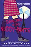 Dancing in My Nuddy-Pants : Even Further Confessions of Georgia Nicolson (Confessions of Georgia Nicolson)