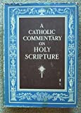 img - for A Catholic Commentary on Holy Scripture book / textbook / text book