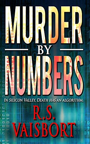 Murder by Numbers: In Silicon Valley, Death Has An Algorithm.