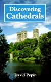 img - for Discovering Cathedrals book / textbook / text book