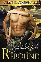 Rebound (Tryst Island Series Book 1)