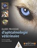 echange, troc Laurent Bouhanna, Sally M. Turner - Guide pratique d'ophtalmologie vétérinaire