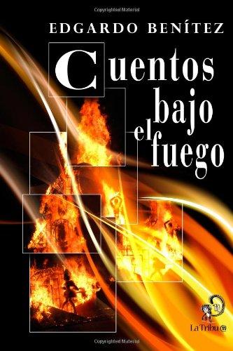 Cuentos bajo el fuego