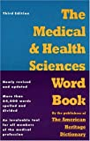 img - for The Medical and Health Sciences Word Book book / textbook / text book