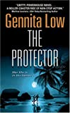 The Protector (Crossfire Series, Book 1)