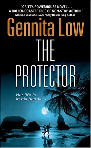 The Protector (Crossfire Series, Book 1), Gennita Low