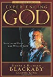 Experiencing God: Knowing and Doing the Will of God, Revised and Expanded (0805447539) by Blackaby, Henry