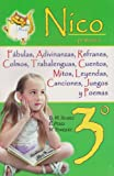 img - for Nico 3  primaria. Fabulas, adivinanzas, refranes, colmos, trabalenguas, cuentos, mitos, leyendas, canciones, juegos y poemas. (Spanish Edition) book / textbook / text book