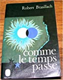 img - for Comme Le Temps Passe book / textbook / text book